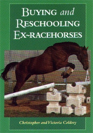 Blackbeard Books Buying and Re-Schooling Ex-Racehorses  - Click to view a larger image